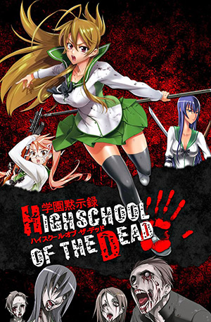 Highschool Of The Dead (Dublado) – Todos os Episódios