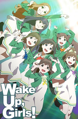 Wake Up, Girls! – Todos os Episódios